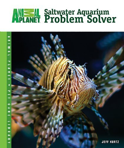Jeff Kurtz Saltwater Aquarium Problem Solver