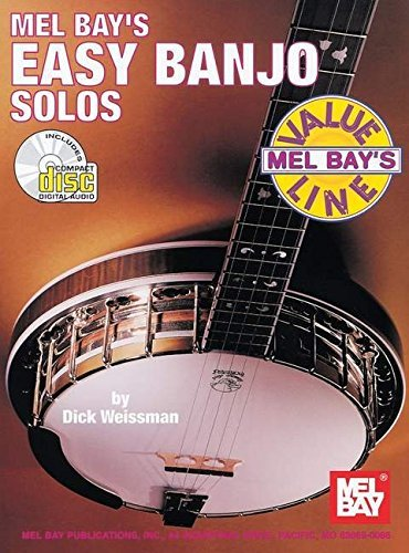 Dick Weissman Mel Bay's Easy Banjo Solos [with CD (audio)]