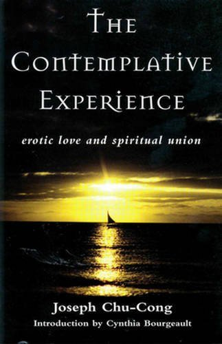 Joseph Chu Chong The Contemplative Experience Erotic Love And Spiritual Union