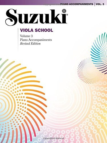 Alfred Music Suzuki Viola School Vol 3 Piano Acc. Revised
