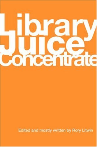 Rory Litwin Library Juice Concentrate