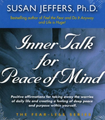 Susan Jeffers Inner Talk For Peace Of Mind