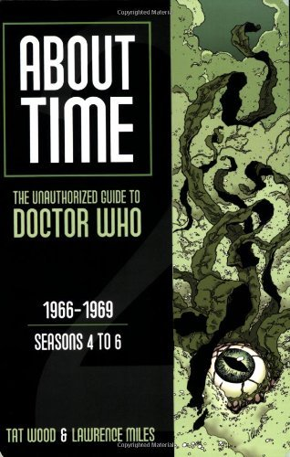 Tat Wood About Time The Unauthorized Guide To Doctor Who 1966 1969