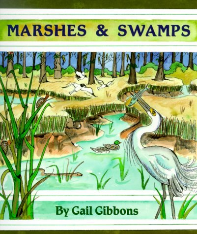 Gail Gibbons Marshes & Swamps