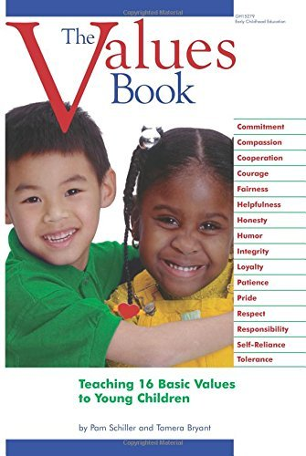 Pam Schiller The Values Book Teaching Sixteen Basic Values To Young Children