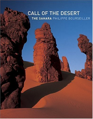 Philippe Bourseiller Call Of The Desert The Sahara