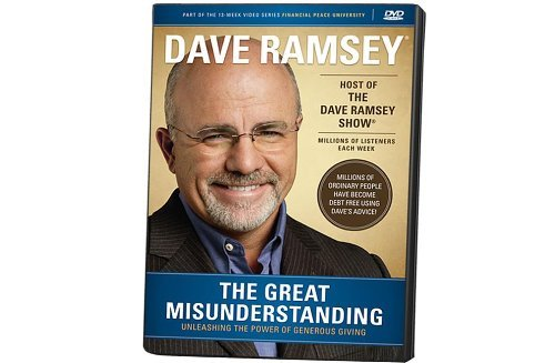 Dave Ramsey The Great Misunderstanding Abridged