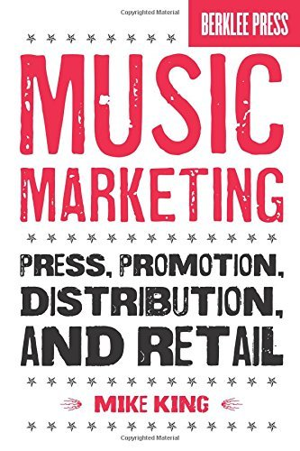 Mike King Music Marketing Press Promotion Distribution And Retail
