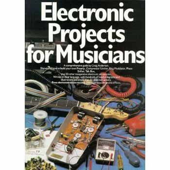 Craig Anderton Electronic Projects For Musicians Revised