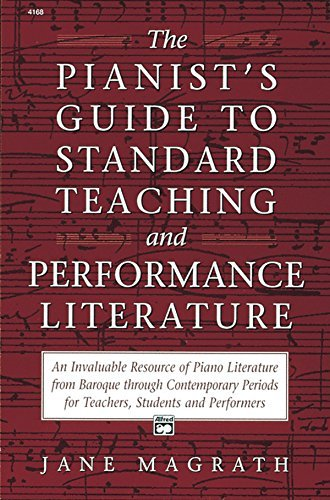 Jane Magrath Pianists Guide To Standard Teaching And Performanc
