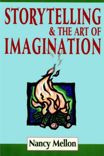 Nancy Mellon Storytelling & The Art Of Imagination