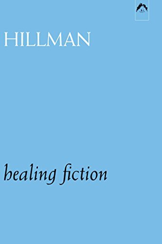 James Hillman Healing Fiction Revised