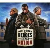 Zion I & The Grouch Heroes In The Healing Of The Nation Explicit Version