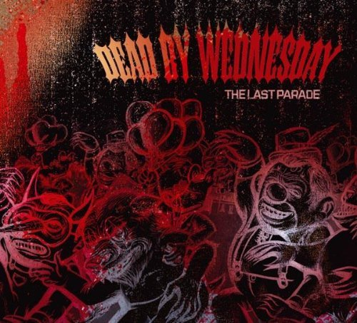 Dead By Wednesday Last Parade Digipak