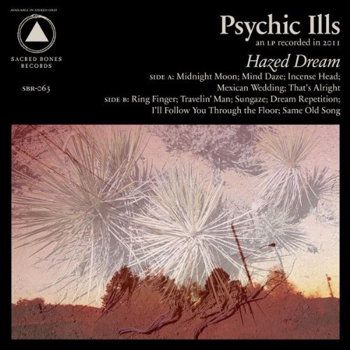 Psychic Ills Hazed Dream