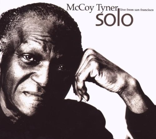 Mccoy Tyner Solo Live From San Francisco