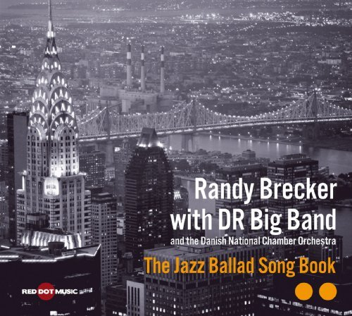 Brecker Randy With The Danish Jazz Ballad Song Book