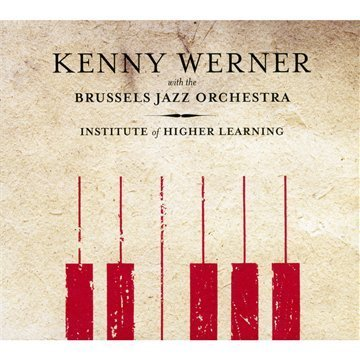 Kenny Werner Institute Of Higher Learning