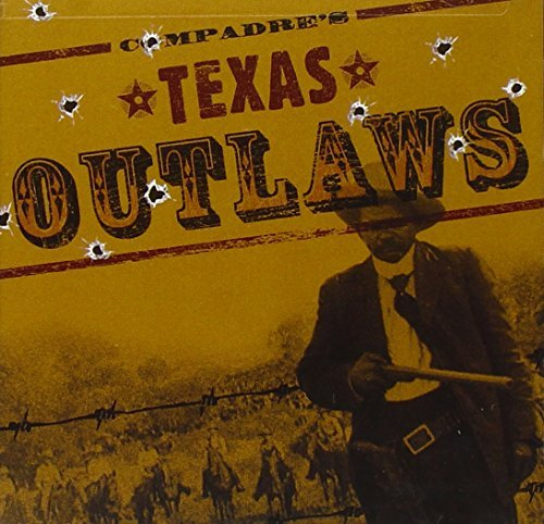 Compadre's Texas Outlaws Compadre's Texas Outlaws Nelson Green Hubbard Shaver
