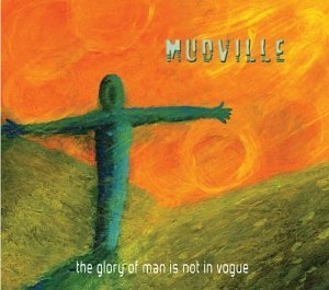 Mudville Glory Of Man Is Not In Vogue