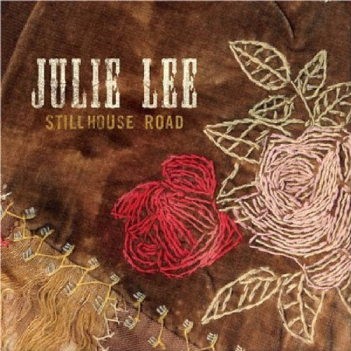Lee Julie Stillhouse Road Feat. Krauss Gill