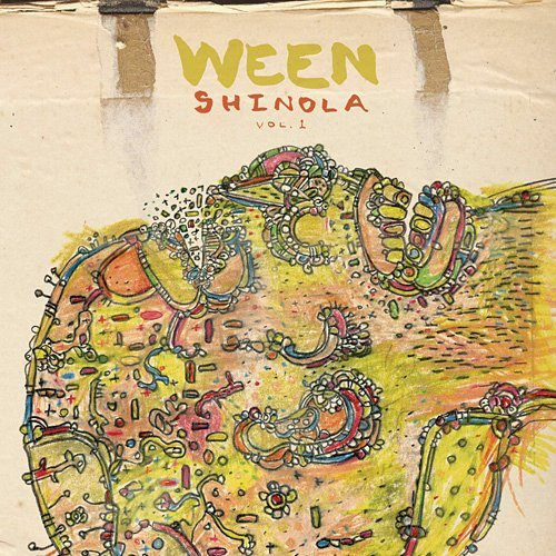 Ween Vol. 1 Shinola