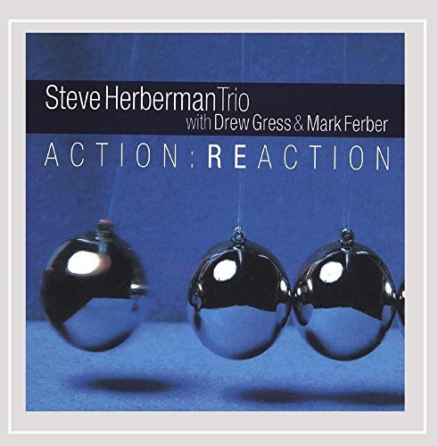 Herberman Steve Action Reaction