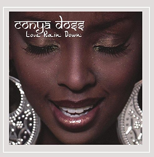 Conya Doss Love Rain Down