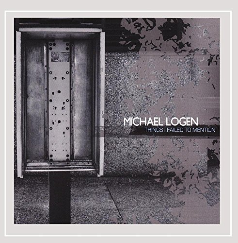 Logen Michael Things I Failed To Mention