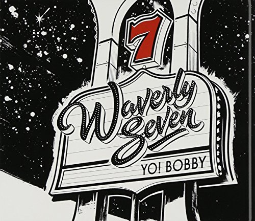 Waverly Seven Yo! Bobby 2 CD Set Digipak