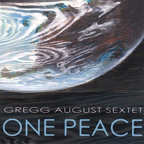 Gregg Sextet August One Peace