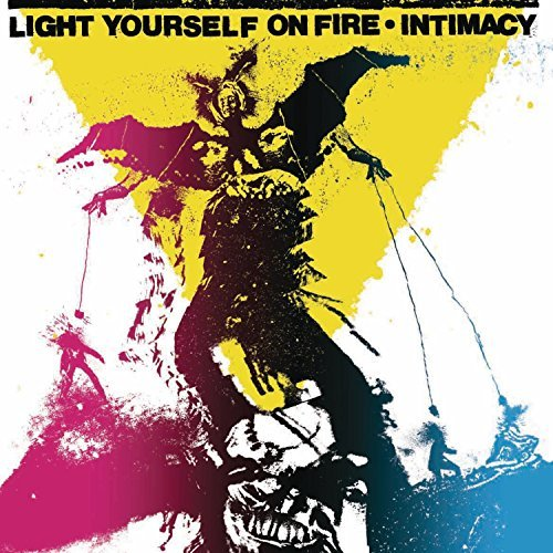 Light Yourself On Fire Intimacy