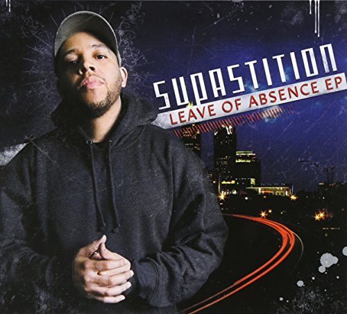 Supastition Leave Of Absence Ep