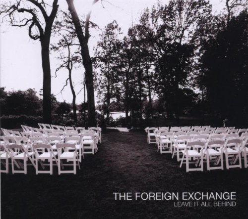 Foreign Exchange Leave It All Behind Explicit Version