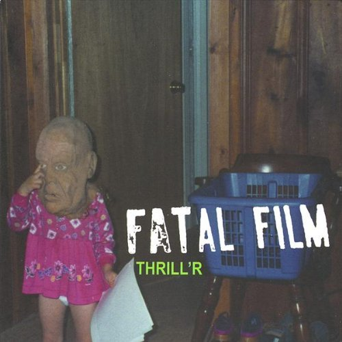 Fatal Film Thrill'r