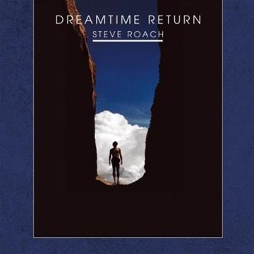 Steve Roach Dreamtime Return Remastered 2 CD Set