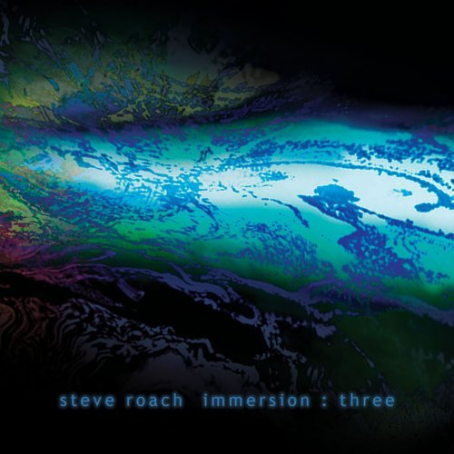 Steve Roach Immersion Three 3 CD
