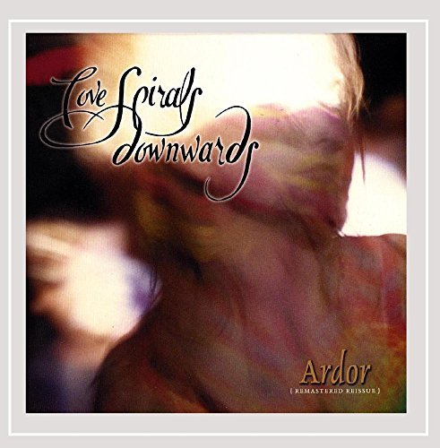 Love Spirals Down Ardor Remastered