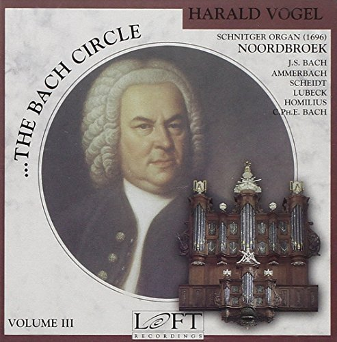 Harald Vogel Bach Circle Vol. 3 Vogel (org)