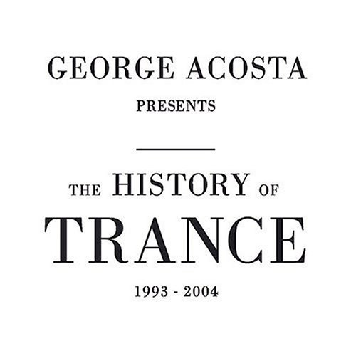 George Acosta History Of Trance 2 CD Set