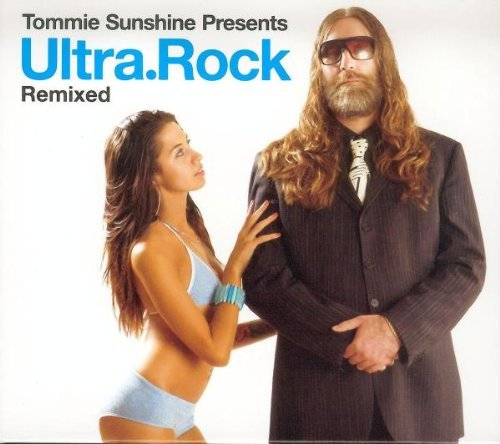 Tommie Sunshine Presents Ultra Rock Remixed 2 CD Set