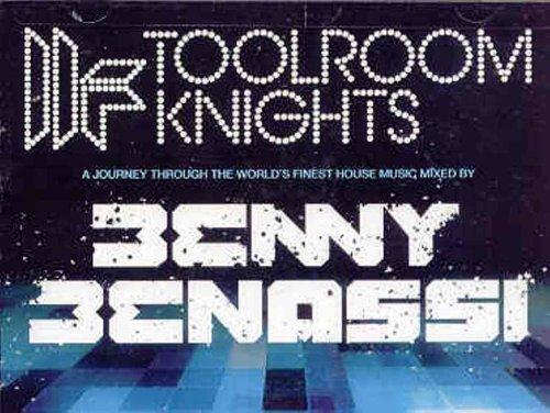 Benny Benassi Toolroom Knights