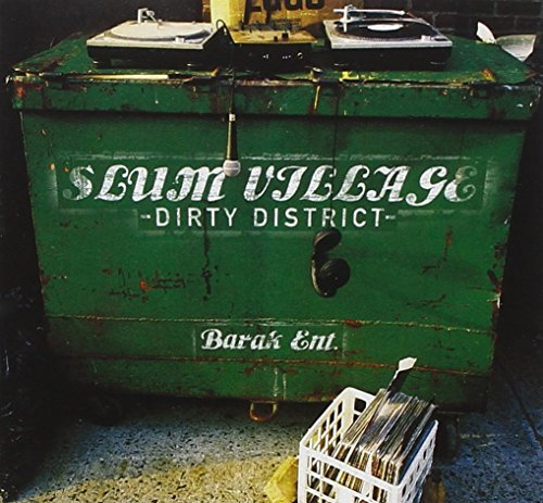 Slum Village Dirty District