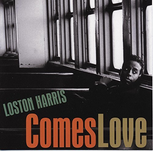 Loston Harris Comes Love