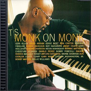 Thelonious Monk Monk On Monk Feat. Allen Carter Sandoval T T Thelonious Monk