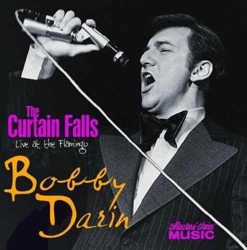 Bobby Darin Curtin Falls Live At The Flami