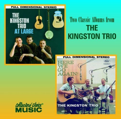 Kingston Trio At Large Here We Go Again 2 On 1