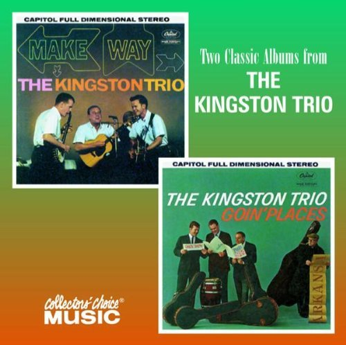 Kingston Trio Make Way! Goin' Places 2 On 1