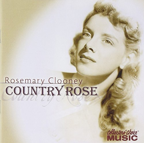 Rosemary Clooney Country Rose
