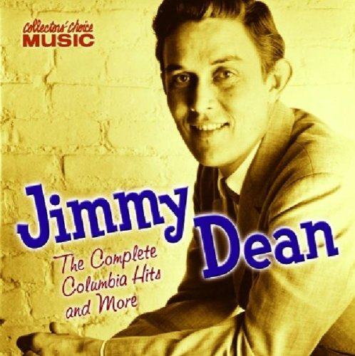 Jimmy Dean Complete Columbia Hits & More